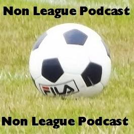 Previous Episodes - Non League Podcast
