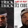 Let It Fly feat Ice Cube Single