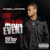 The Main Event feat Paul Wall Slim Thug Dorrough Single