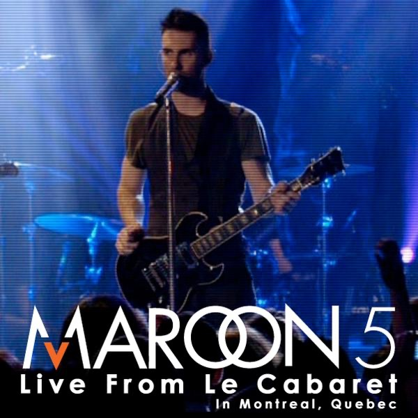 Live from Le Cabaret Maroon 5 CD cover