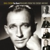 So Rare: Treasures From the Crosby Archive, Bing Crosby