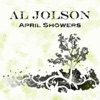 April Showers, Al Jolson