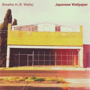Breathe In (feat. Wafia) - Single