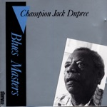 Champion Jack Dupree - In the Evening