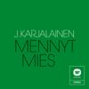 J. Karjalainen - Mennyt Mies artwork