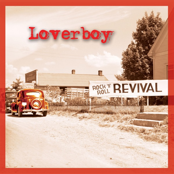 Loverboy - The Kid Is Hot Tonight