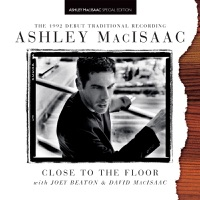 Close To the Floor by Ashley MacIsaac on Apple Music
