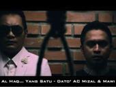 Download Lagu MP3 Dato' AC Mizal & Mawi - Al-Haq... Yang Satu