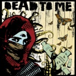 Dead to Me - X