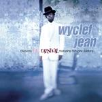Wyclef Jean - Gone Till November (feat. Refugee Allstars)