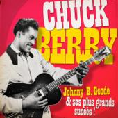 Johnny B. Goode et ses plus belles chansons (Remasterisé)