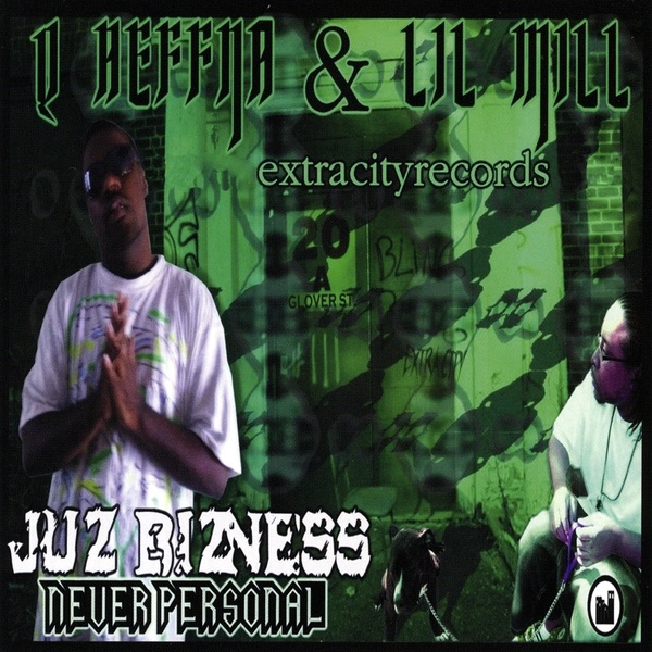 Just Bizness Never Personal Q Heffna  Lil Mill CD cover