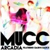 アルカディア featuring DAISHI DANCE - Single ジャケット写真