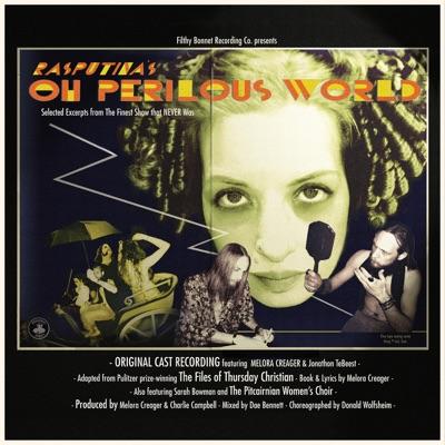 Oh Perilous World (Deluxe Version) - Rasputina
