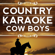 Take Me Home, Country Roads (Karaoke Version) [Originally Performed By John Denver] - Country Karaoke Cow Boys