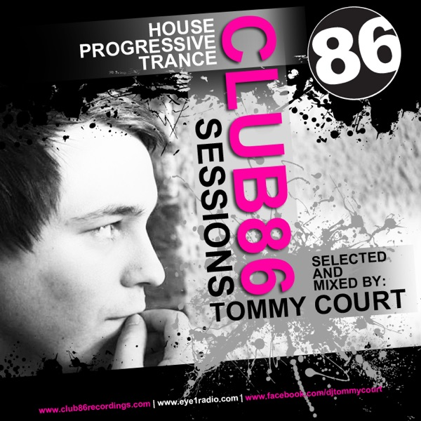 Tommy Court - Club86 Sessions Podcast