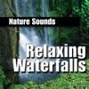 Relaxing Waterfalls