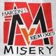 Misery Remixes