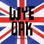 Wye Oak - Mother