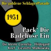 Pack' die Badehose ein (Die goldene Schlagerparade - 1951)