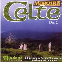 Mémoire Celte, Vol. 1 by Broken String on Apple Music