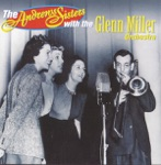 The Andrews Sisters With the Glenn Miller Orchestra - Begin the Beguine