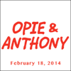 Opie & Anthony - Opie & Anthony, Dave Attell, Bill Burr, And Big Jay Oakerson, February 18, 2014  artwork