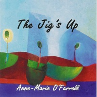 The Jig's Up by Harpist Anne-Marie O'Farrell on Apple Music
