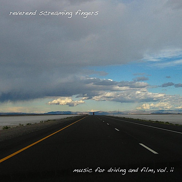 Music for Driving and Film, Vol. II