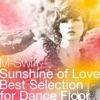 Sunshine of Love - Best Selection for Dance Floor ジャケット写真
