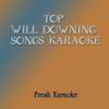 Top Will Downing Songs Karaoke - Fresh Karaoke