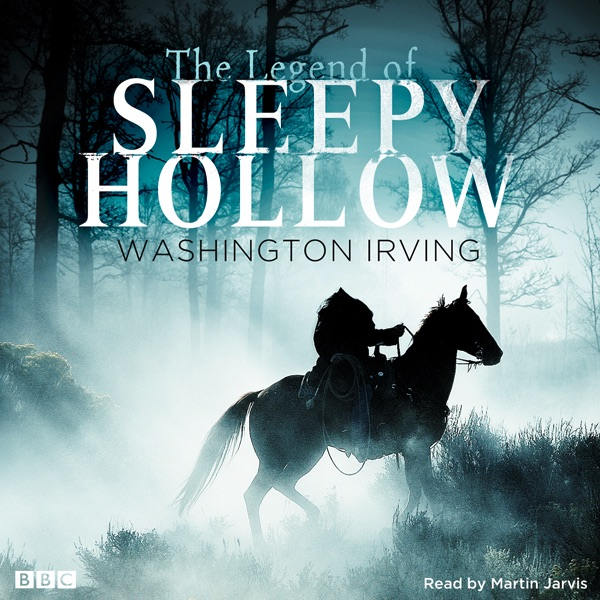 the legend of sleepy hollow by washington irving on itunes