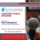 Confident Public Speaking (Sleep Change Hypnosis Series)