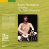 THE WORLD ROOTS MUSIC LIBRARY: インド古典パーカッション~ザキール・フセイン ジャケット写真