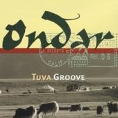 Ondar - Tuva Groove