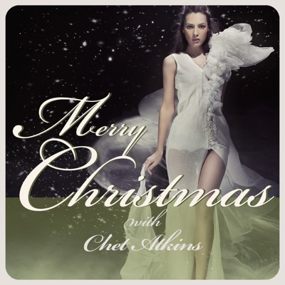 Merry Christmas With Chet Atkins - Chet Atkins