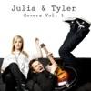 Julia & Tyler Covers, Vol.1 - EP, Julia Sheer & Tyler Ward