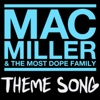 Mac Miller the Most Dope Family Theme Song Single