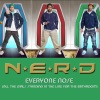 Everyone Nose (All the Girls Standing In the Line for the Bathroom) - Single, N.E.R.D
