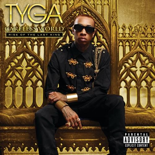 Tyga - Careless World: Rise of the Last King