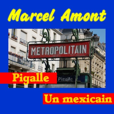 Pigalle - Single - Marcel Amont