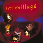 Little Village - The Action