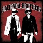 The Hacienda Brothers - Saguaro
