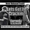 Lets Get It Crackin (feat. Nate Dogg & Nijay Sincere), Curren$y, Nate Dogg & Nijay Sincere