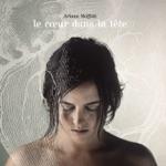 Ariane Moffatt - Le cœur dans la tête