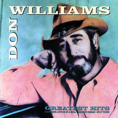 Don Williams - Don Williams Greatest Hits