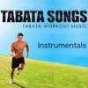 Tabata Songs - Tabata Workout Music Interval Instrumentals Album