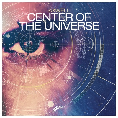 Center of the Universe - EP - Axwell