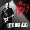 Talk the Talk, The Angels