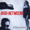 The Go-Betweens - Streets of Your Town artwork
